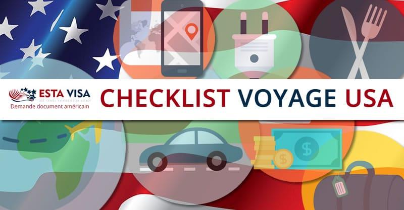 Checklist Voyage USA: tout savoir pour un voyage parfait aux Etats-Unis